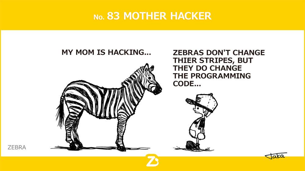 No. 83 MOTHER HACKER/ お母さんはハッカー
