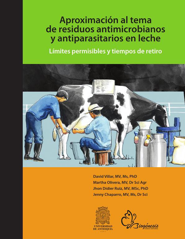 Residuos antimicrobianos y antiparasitarios en leche