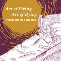 Art of Living, Art of Dying