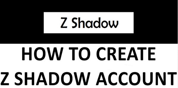 Z Shadow Account for Hacking Facebook and Gmail ID