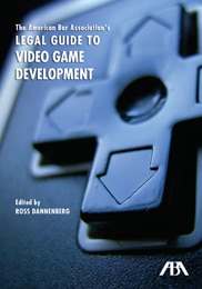 ABA Legal Guide to Video Game Development