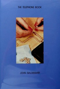 John Baldessari   Throwing Three Balls in the Air to Get a Straight     John Baldessari  The Telephone Book  With Pearls  1988