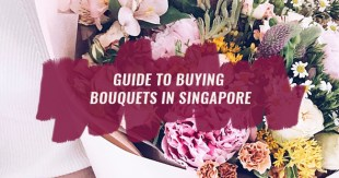 28 Reliable Florists To Get Bouquets in Singapore—Starting From S$20