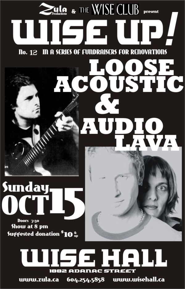 Wise Up! #12: Loose Acoustic & Audio Lava -- 10.15.06 -- WISE Hall