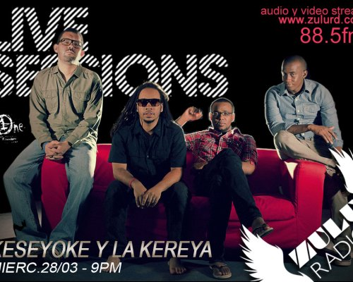 Live Session (Keseyoke y la Kereya) Disponible