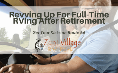 Get Your Kicks from Route 66 (and Your 401K): Revving Up for Full-Time RVing After Retirement