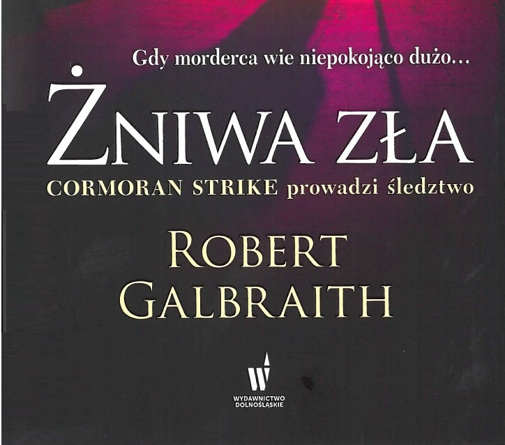 MROCZNA STRONA STRIKE'A | Robert Galbraith, Żniwa zła (Career of Evil)