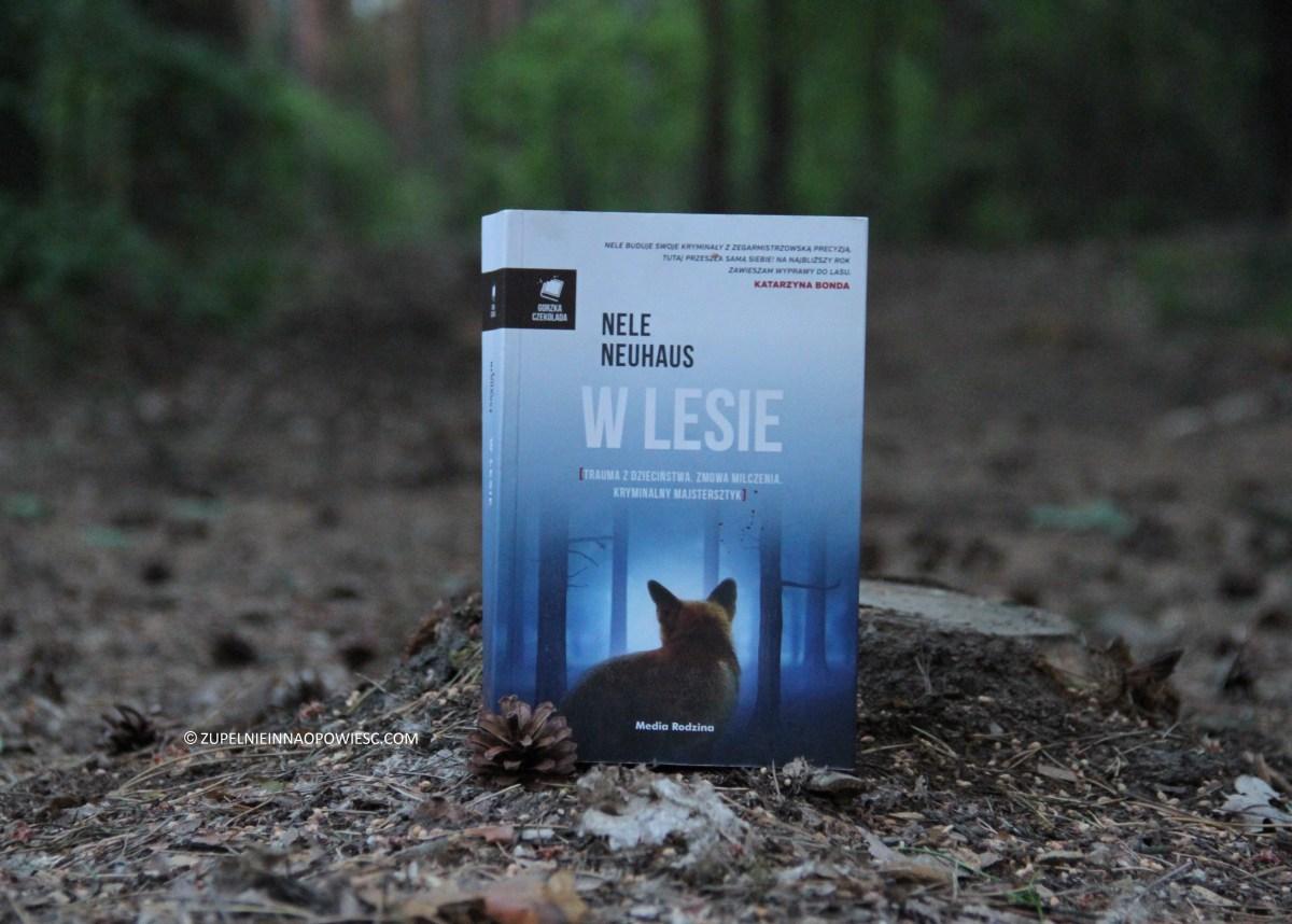 W gąszczu milczenia | Nele Neuhaus, W lesie