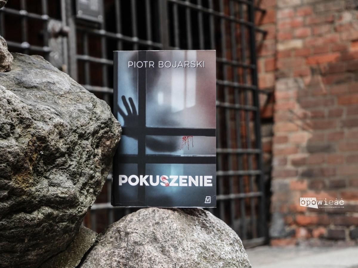 Popiołek i skarb Wschowy | Piotr Bojarski, Pokuszenie