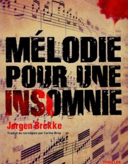 Mélodie pour une insomnie - Jorgen Brekke