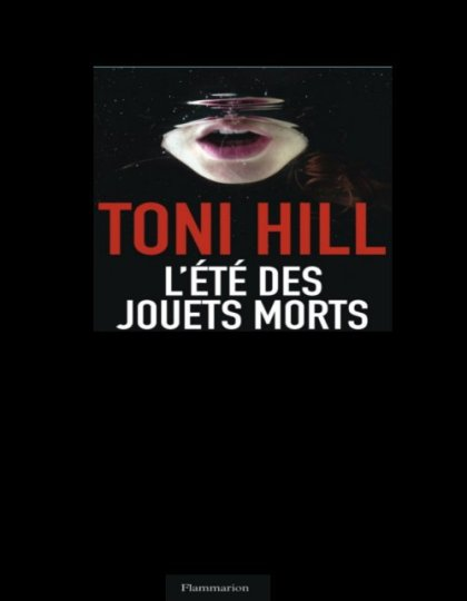 L'été des jouets morts - Tony Hill