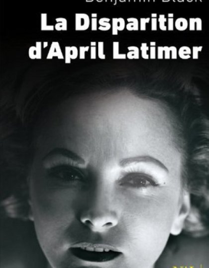 La disparition d'April Latimer - John Banville