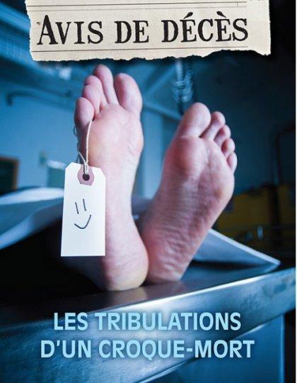 Avis de décès - Les tribulations d'un croque-mort - Daniel Naud