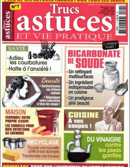 Trucs Astuces Et Vie Pratique N°7
