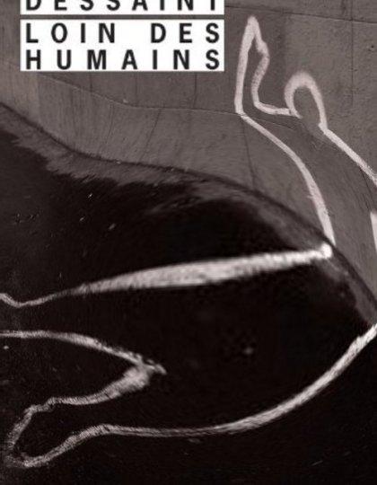 Pascal Dessaint - Loin des humains
