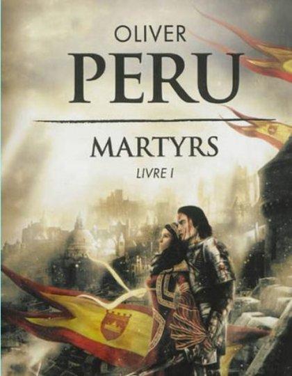 Oliver Peru - Martyrs - Tome 1