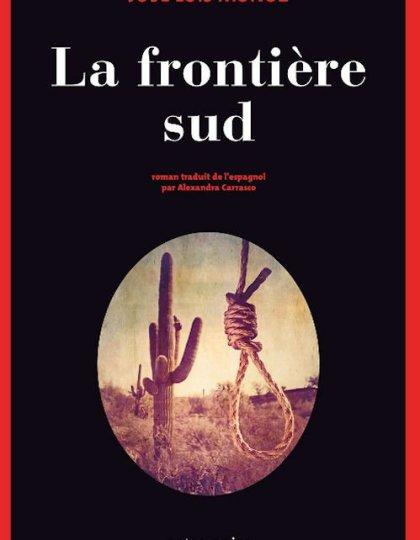 La frontière sud - Jose Luis Munoz