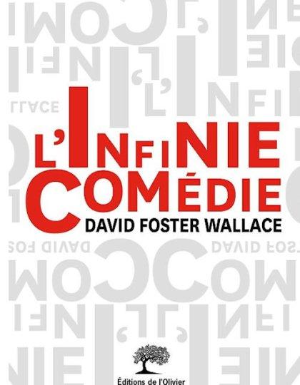 David Foster Wallace (Août 2015) - L'Infinie comédie
