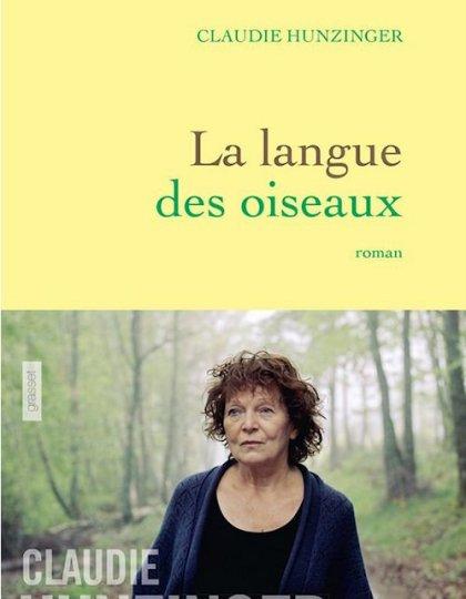 La langue des oiseaux - Claudie Hunzinger