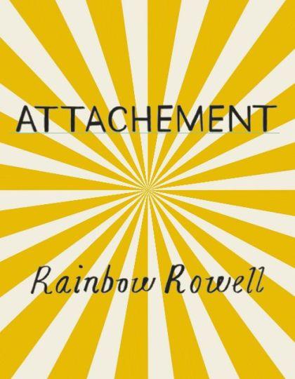 Attachement - Rainbow Rowell