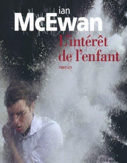 Ian McEwan (Octobre 2015) - L'intérêt de l'enfant