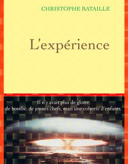 Christophe Bataille (2015) - L'expérience