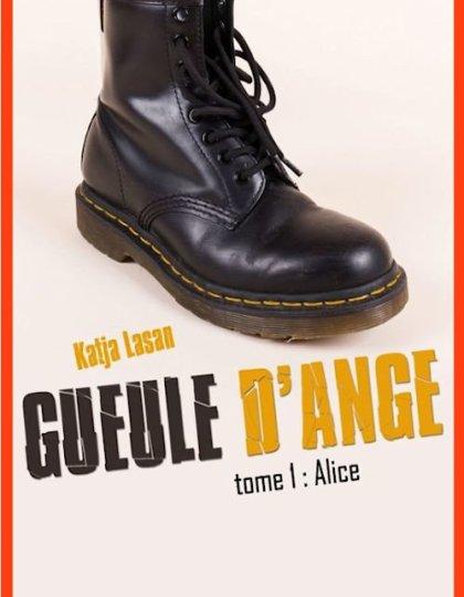 Katja Lasan (2015) - Gueule d'ange T1 - Alice