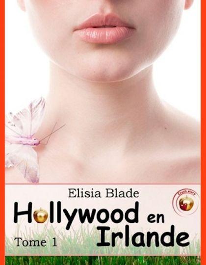 Elisia Blade (Déc.2015) - Hollywood en Irlande - T.1