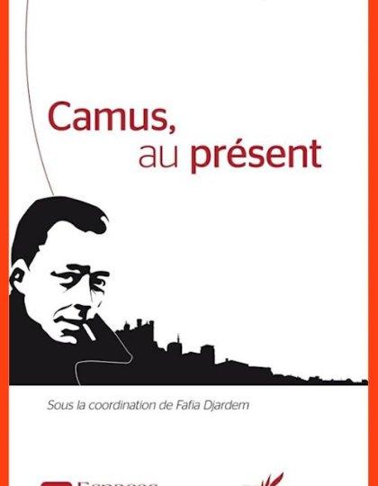 Camus au présent - Fafia Djardem