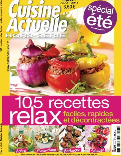 Cuisine Actuelle Hors-Série N°93 - 105 Recettes Relax