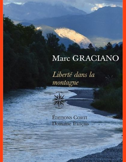 Marc Graciano - Liberté dans la montagne