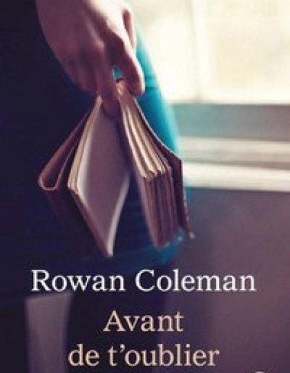 Avant de t'oublier - Coleman Rowan