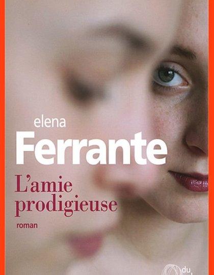 L'amie prodigieuse, tome 1 : Enfance, adolescence - Elena Ferrante (2016)