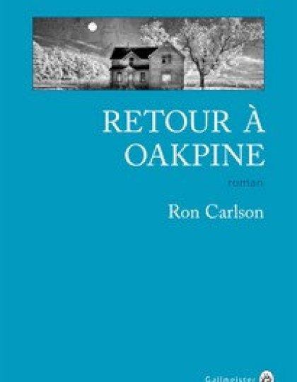 Retour à Oakpine (2016) - Carlson Ron