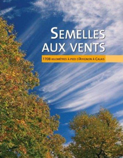 Alain Godon - Semelles aux vents