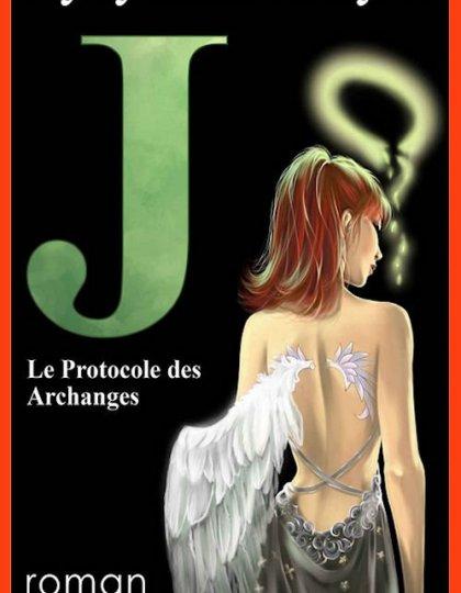 Cycy Anne Foyle - J - T1 - Le protocole des archanges