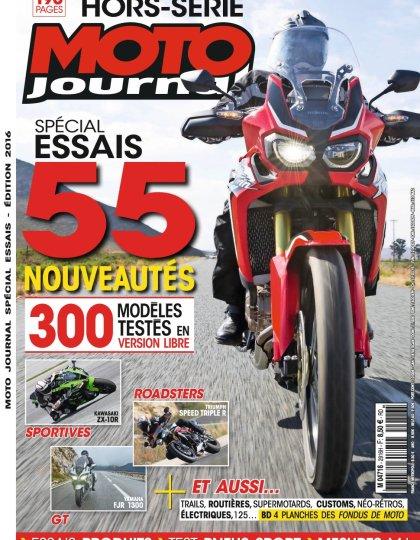 Moto Journal Hors-Série N°2956 - Spécial Essais Edition 2016