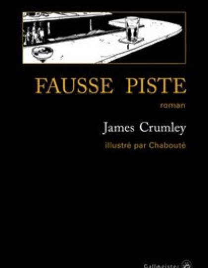 Fausse piste (2016) - Crumley James