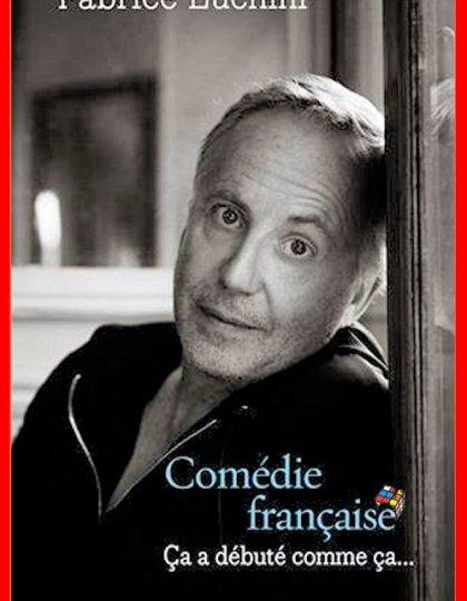 Fabrice Luchini (2016) - Comédie française