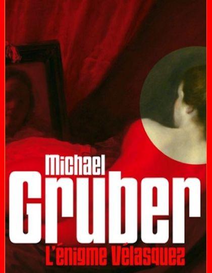 Michael Gruber - L'énigme Vélasquez