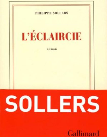 L'éclaircie - Sollers Philippe