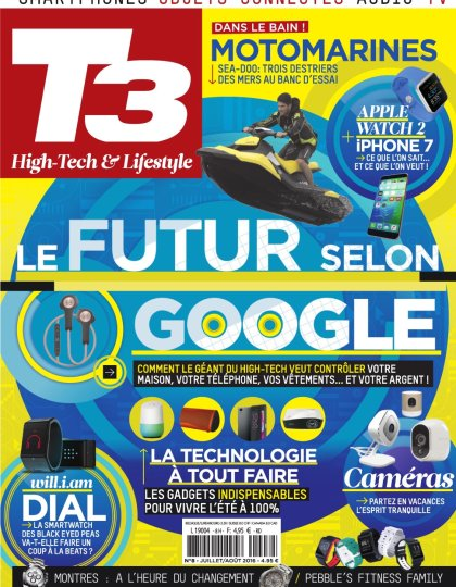 T3 HighTech Magazine N°8 - Juillet/Aout 2016