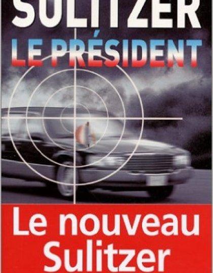 Le président - Sulitzer Paul-Loup