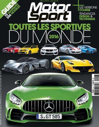 Motorsport Hors Série N°9 - Toutes Les Sportives du Monde 2016