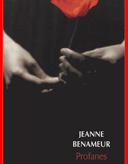 Jeanne Benameur - Profanes 2013