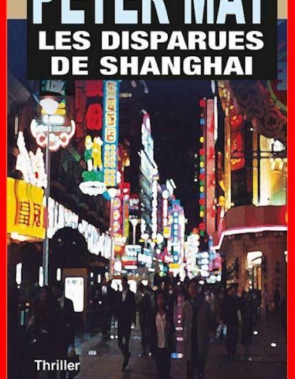Peter May - Les disparues de Shanghai