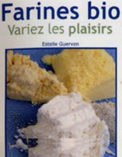 Guerven Estelle - Farines bio Variez les plaisirs