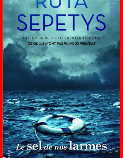 Telecharger Ruta Sepetys (2016) – Le sel de nos larmes