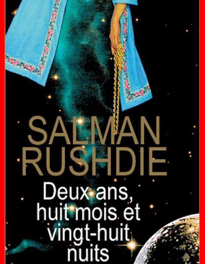 Salman Rushdie (Rentrée Littéraire 2016) - Deux ans, huit mois et vingt-huit nuits