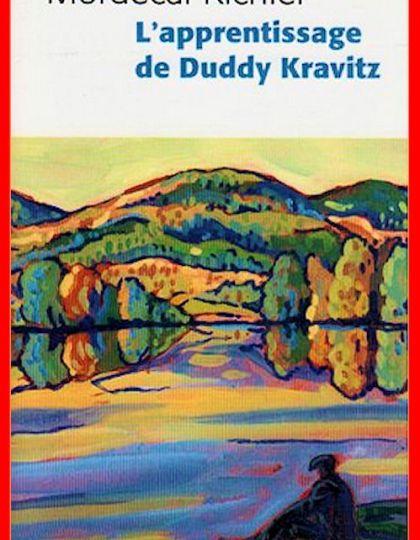Mordecai Richler (2017) - L'apprentissage de Duddy Kravitz